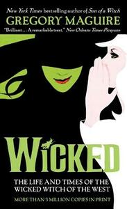 Wicked: The Life and Times of the Wicked Witch of the West - Gregory Maguire - cover