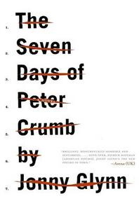 The Seven Days of Peter Crumb - Jonny Glynn - cover