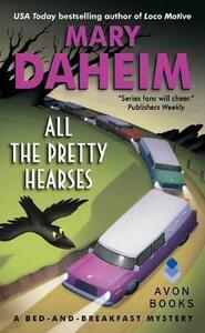 All the Pretty Hearses: A Bed-and-Breakfast Mystery - Mary Daheim - cover