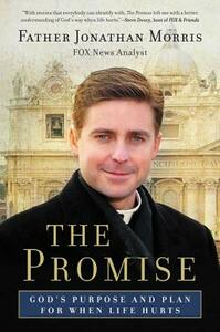 The Promise: God's Purpose and Plan for When Life Hurts - Jonathan Morris - cover