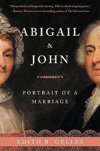 Abigail & John: Portrait of a Marriage - Edith Gelles - cover