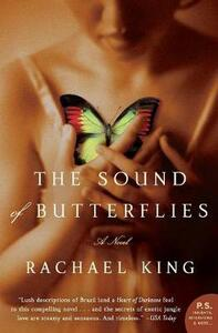 The Sound of Butterflies - Rachael King - cover