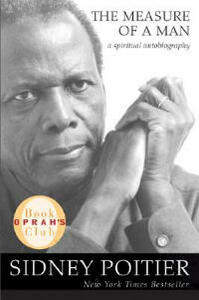 The Measure of a Man: A Spiritual Autobiography - Sidney Poitier - cover