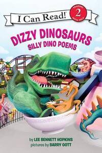 Dizzy Dinosaurs: Silly Dino Poems - Lee Bennett Hopkins - cover