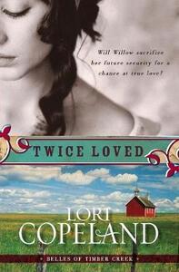 Twice Loved - Lori Copeland - cover