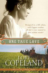 One True Love - Lori Copeland - cover