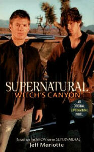 Supernatural: Witch's Canyon - Jeff Mariotte - cover