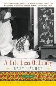 A Life Less Ordinary: A Memoir - Baby Halder - cover