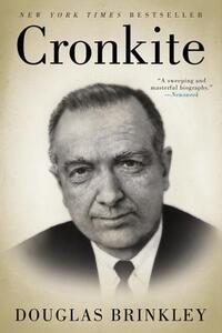 Cronkite - Douglas Brinkley - cover