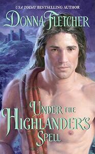 Under the Highlander's Spell - Donna Fletcher - cover