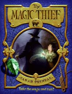 The Magic Thief - Sarah Prineas - cover