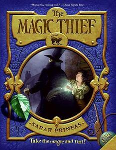 The Magic Thief, Book One - Sarah Prineas - cover