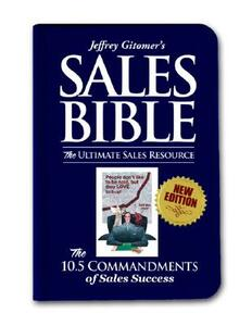 The Sales Bible New Ed: The Ultimate Sales Resource - Jeffrey Gitomer - cover