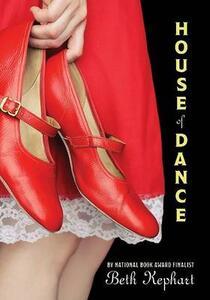 House of Dance - Beth Kephart - cover