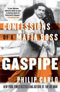 Gaspipe: Confessions of a Mafia Boss - Philip Carlo - cover