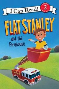 Flat Stanley and the Firehouse - Jeff Brown - cover