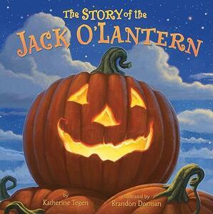 Story of the Jack O'Lantern - Katherine Tegen - cover