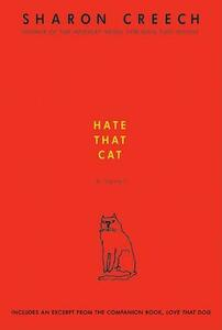 Hate That Cat - Sharon Creech - cover