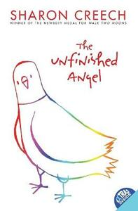 The Unfinished Angel - Sharon Creech - cover
