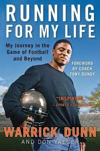 Running for My Life: My Journey in the Game of Football and Beyond - Warrick Dunn,Don Yaeger - cover