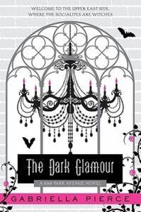 The Dark Glamour - Gabriella Pierce - cover