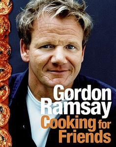 Cooking for Friends - Gordon Ramsay - cover