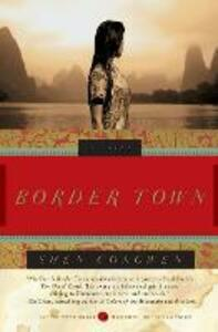Border Town: A Novel - Shen Congwen,Jeffrey C. Kinkley - cover