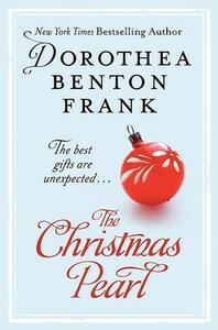 The Christmas Pearl - Dorothea Benton Frank - cover