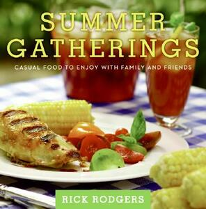 Summer Gatherings: Casual Food to Enjoy with Family and Friends - Rick Rodgers - cover