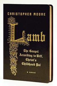 Lamb: The Gospel According to Biff, Christ's Childhood Pal - Christopher Moore - cover