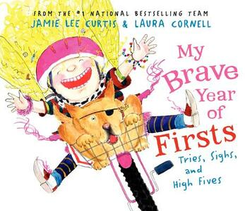 My Brave Year of Firsts: Tries, Sighs, and High Fives - Jamie Lee Curtis - cover