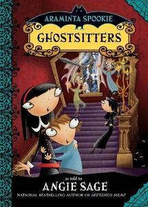 Araminta Spookie 5: Ghostsitters - Angie Sage - cover