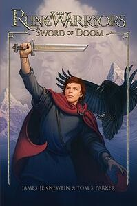 Runewarriors: Sword of Doom - James Jennewein,Tom S Parker - cover