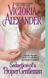 Seduction of a Proper Gentleman - Victoria Alexander - cover