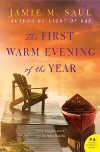 The First Warm Evening of the Year - Jamie M Saul - cover