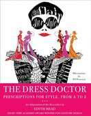 Libro in inglese The Dress Doctor: Prescriptions for Style, from A to Z Edith Head