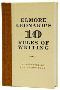 Elmore Leonard's 10 Rules of Writing - Elmore Leonard - cover