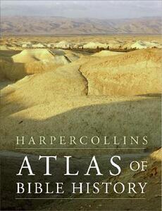 HarperCollins Atlas of Bible History - James B Pritchard - cover