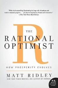 The Rational Optimist: How Prosperity Evolves - Matt Ridley - cover