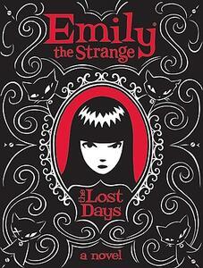 Emily the Strange: The Lost Days - Rob Reger,Jessica Gruner - cover