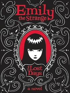 Emily the Strange: The Lost Days - Rob Reger,Jessica Gruner - cover