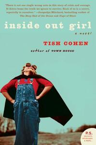Inside Out Girl - Tish Cohen - cover