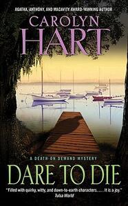 Dare to Die - Carolyn Hart - cover