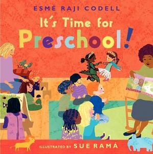 It's Time for Preschool! - Esme Raji Codell - cover