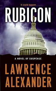 Rubicon - Lawrence Alexander - cover