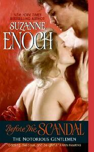 Before the Scandal: The Notorious Gentlemen - Suzanne Enoch - cover