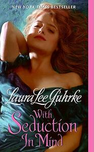 With Seduction in Mind - Laura Lee Guhrke - cover