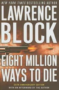 Eight Million Ways to Die - Lawrence Block - cover