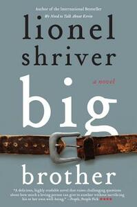 Big Brother - Lionel Shriver - cover