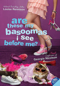 Are These My Basoomas I See Before Me? - Louise Rennison - cover